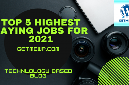 Top 5 Highest Paying Jobs For 2021